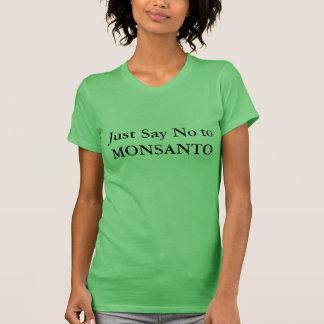 T-shirt Dites juste non à MONSANTO