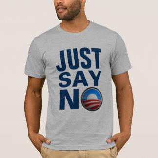 T-shirt Dites juste non NObama.