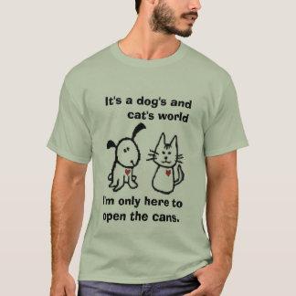 T-shirt dogsandcats2, je suis seulement ici pour ouvrir
