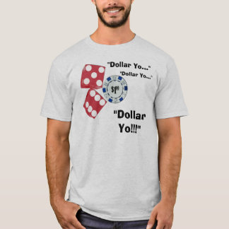 T-shirt Dollar Yo !