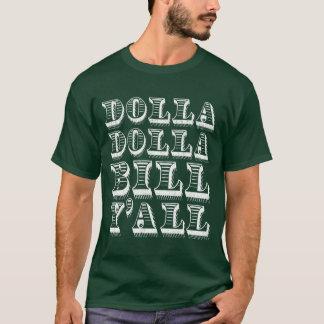 T-shirt Dollars d'argent d'argent liquide de Dolla Dolla