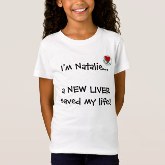 T-Shirt donatelife, je suis Natalie… qu'un NOUVEAU FOIE a