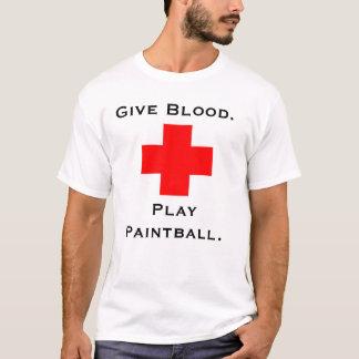 T-shirt Donnez le sang.  Jouez au Paintball.