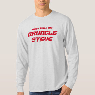 """T-shirt Drôle """"appelez-juste moi Gruncle Steve"""" Gruncle"""