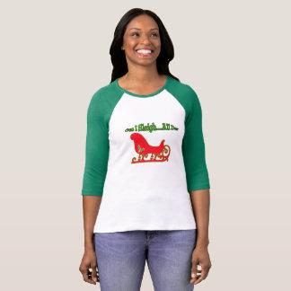T-shirt drôle de Cuz I Sleigh de Noël… toute la