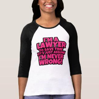T-shirt Drôle je suis une chemise de femmes d'avocat