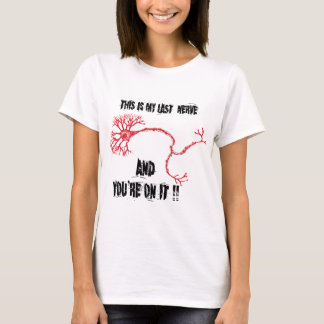 T-shirt Drôle mon dernier nerf
