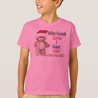 T-shirt Drôle qui a besoin de Père Noël Mimi