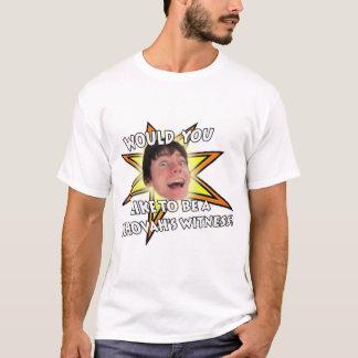 """T-shirt """"du TÉMOIN de JÉHOVAH"""""""