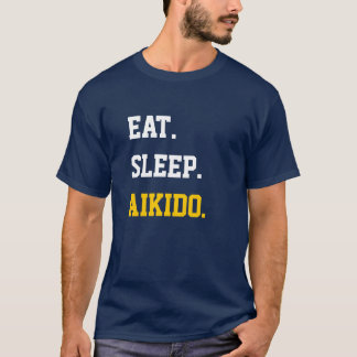 T-shirt Eat Sleep Aikido
