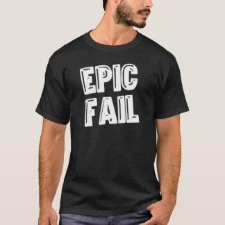 T-shirt Échouer épique
