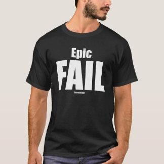 T-shirt Échouer épique T