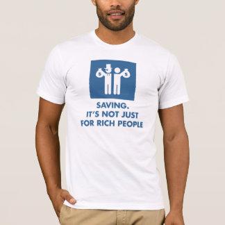T-shirt Économiser. Il n'est pas simplement pour les