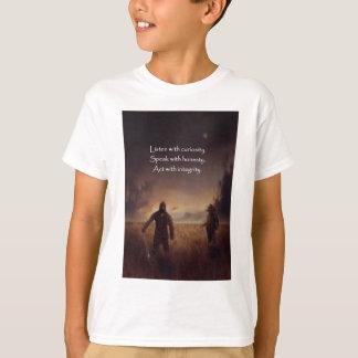T-shirt Écoutez avec la curiosité parlent avec l'acte