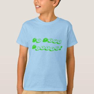T-shirt Écrou ne satisfait pas !