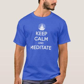 T-shirt ÉDITION LIMITÉE :  Gardez le calme et méditez