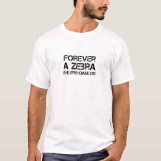 T-shirt Ehlers-Danlos pour toujours une chemise de zèbre