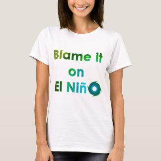 T-shirt EL Nino de blâme