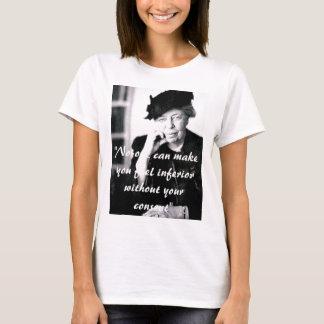 T-shirt Eleanor Roosevelt - personne peut vous inciter à