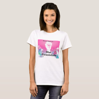 T-shirt Elle a persisté !