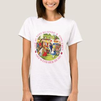 T-shirt ELLE est TROP BLONDE et TROP MINCE - AVEC SA TÊTE