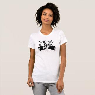 T-shirt Elle l'a obtenu de MOI