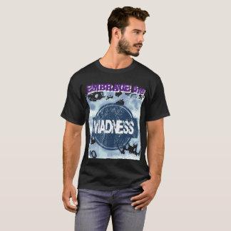 T-shirt Embrassez la folie 101
