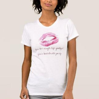 T-shirt Embrassez la seule vie au revoir ! Le bache de
