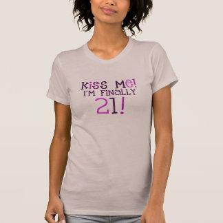 T-shirt Embrassez-moi !  J'ai enfin 21 ans !