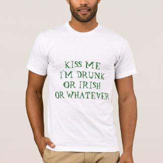T-shirt Embrassez-moi que je suis ivre ou Irlandais ou