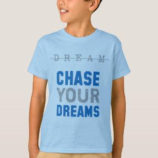 T-shirt En apprenant la sucrerie chassez vos rêves