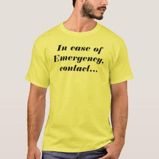 T-shirt En cas d'urgence, contactez mes amis tous terrains