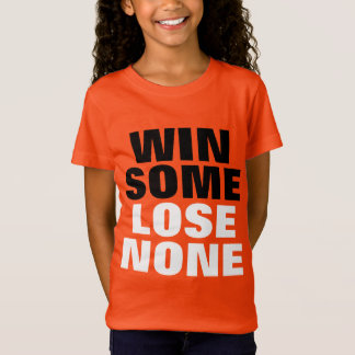 T-Shirt En gagnez n'en perdent aucun