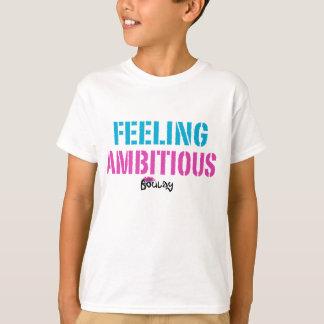 T-shirt Enfants ambitieux se sentants