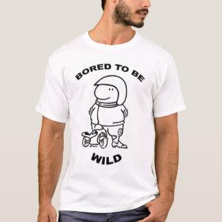 T-shirt Ennuyé pour être sauvage