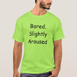 T-shirt Ennuyé, slight réveillé
