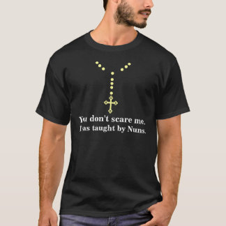 T-shirt Enseigné par des nonnes