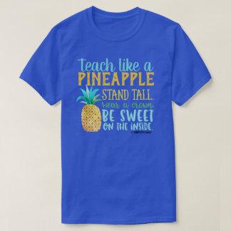 T-shirt Enseignez comme un ananas