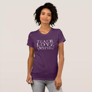 T-shirt Enseignez l'amour inspirent