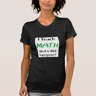 T-shirt Enseignez les maths