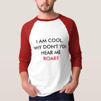 T-shirt Entendez-moi HURLER ! Chemise de base de douille