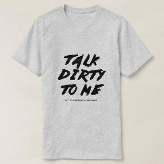 T-shirt Entretien sale à moi