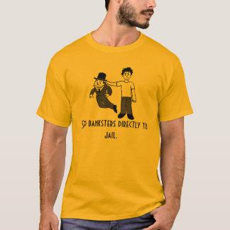 T-shirt envoyez les banksters directement à la prison