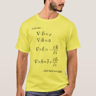 """T-shirt Eqns de Maxwell (Dieu a dit, """"laissez là soit la"""