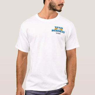 T-shirt Équipe Burnett - ayez la pitié !