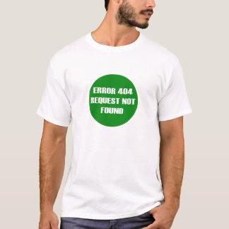 T-shirt Error-404-Request-Not-Found