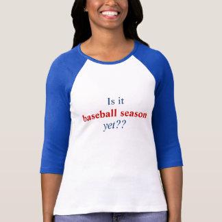 T-shirt Est-ce, base-ball saison, pourtant ? ?