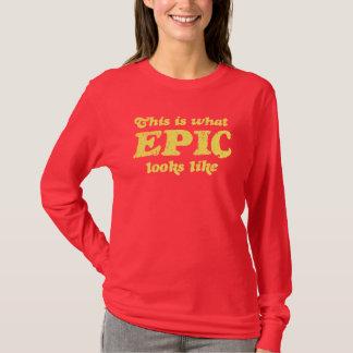 T-shirt Est ce ce que les regards épiques aiment