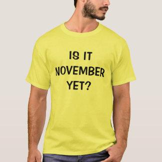 T-shirt Est-ce novembre encore ?