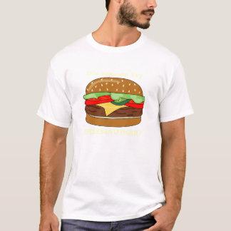 T-shirt Est-ce que cheeseburger - quelqu'un a dit le